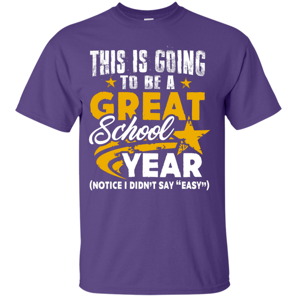 This is Going to be a Great School Year  T-Shirt - TeachersLoungeShop - 11