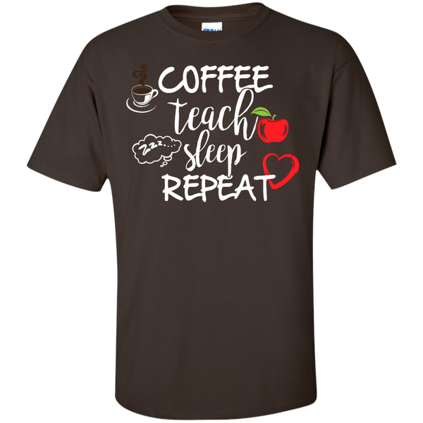 Coffee Teach Sleep Repeat  T-Shirt - TeachersLoungeShop - 3