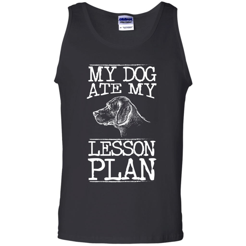 My Dog Ate my Lesson Plan 100%  Cotton Tank Top - TeachersLoungeShop - 1