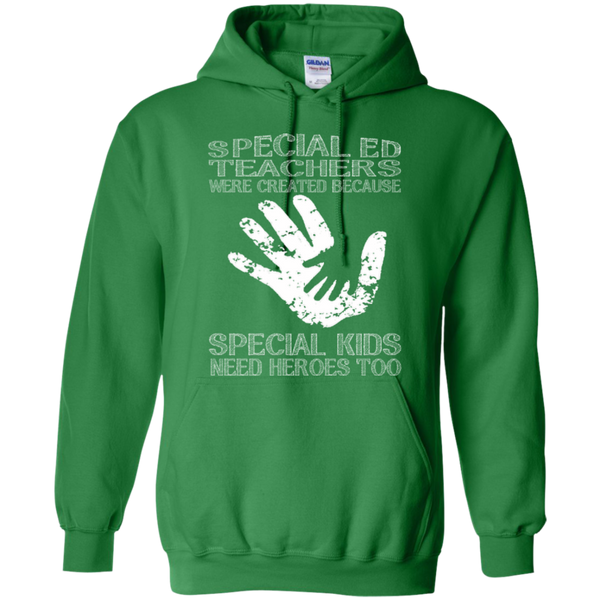 Special Ed Teachers are Created because Special Kids need Heroes T-shirt Hoodie - TeachersLoungeShop - 9