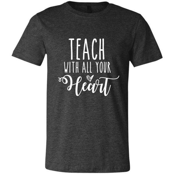 Teach with all your heart   Tshirt