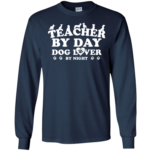 Teacher By Day Dog Lover by Night LS Ultra Cotton Tshirt - TeachersLoungeShop - 7