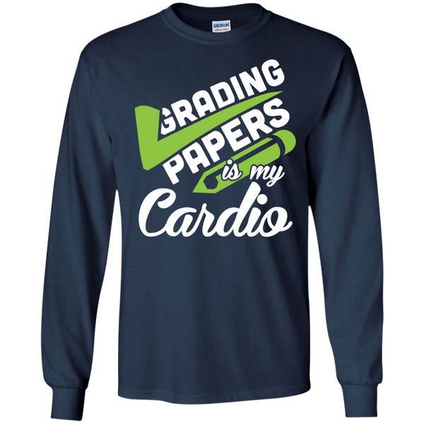 Grading papers is my cardio  LS Ultra Cotton Tshirt - TeachersLoungeShop - 9