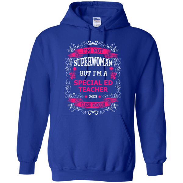 Not Superwoman But I'm a Special ED Teacher  Hoodie - TeachersLoungeShop - 11