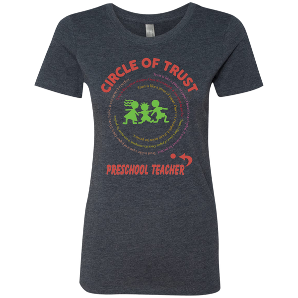 Preschool Teacher Circle of Trust Next Level Ladies Triblend T-Shirt - TeachersLoungeShop - 6