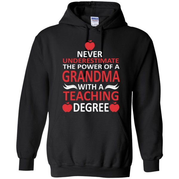 Never Underestimate the Power of a Grandma with a Teaching Degree T-shirt Hoodie - TeachersLoungeShop - 6
