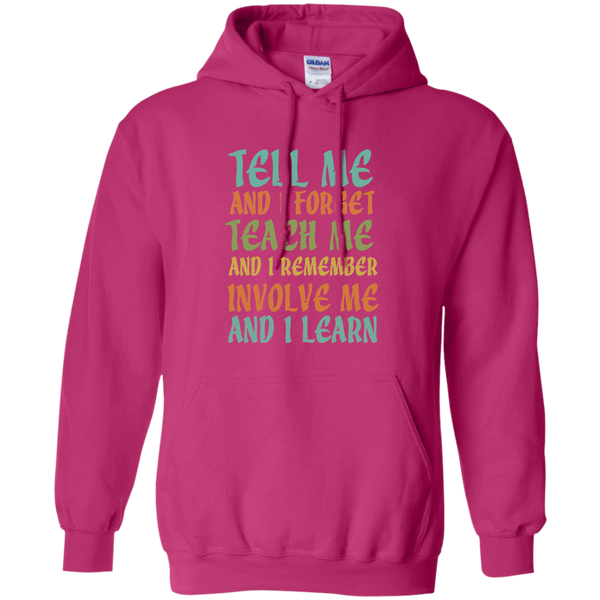 Tell Me and I Forget Teach Me and I Remember Involve Me and I Learn Pullover Hoodie 8 oz - TeachersLoungeShop - 6