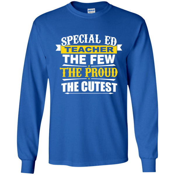 Special Ed Teacher The Few The Proud The Cutest LS Ultra Cotton Tshirt - TeachersLoungeShop - 9