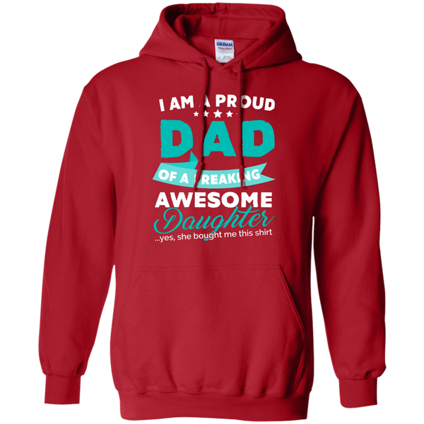 Proud Dad of Freaking awesome Daughter Hoodie - TeachersLoungeShop - 9