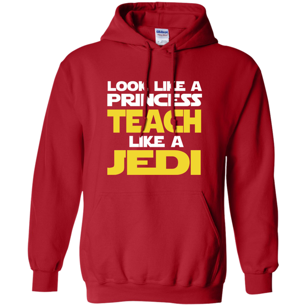 Look Like a Princess Teach Like a Jedi Pullover Hoodie 8 oz - TeachersLoungeShop - 11
