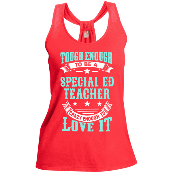 Tough Enough to be a Special Ed Teacher Crazy Enough to Love It Ladies Shimmer Loop Back Tank - TeachersLoungeShop - 2