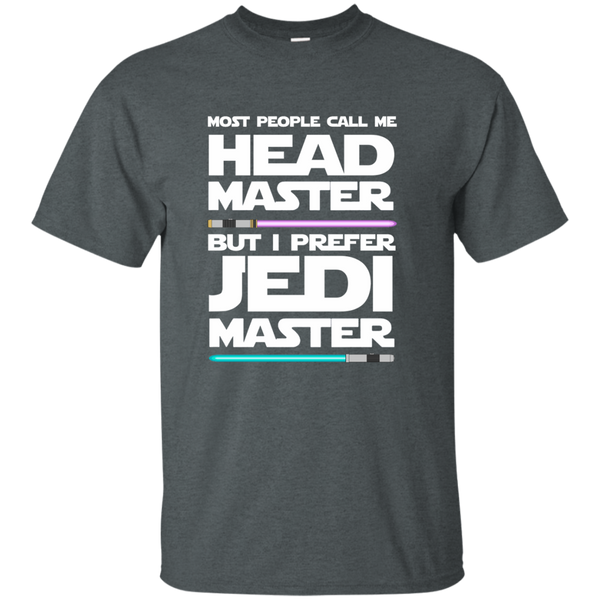 Most People Call Me Head Master But I Prefer Jedi Master Cotton T-Shirt - TeachersLoungeShop - 6