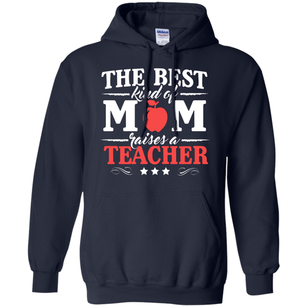 The Best kind of Mom raises a Teacher Hoodie 8 oz - TeachersLoungeShop - 2