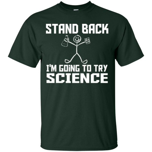 Stand Back I'm going to Try Science Cotton T-Shirt - TeachersLoungeShop - 5
