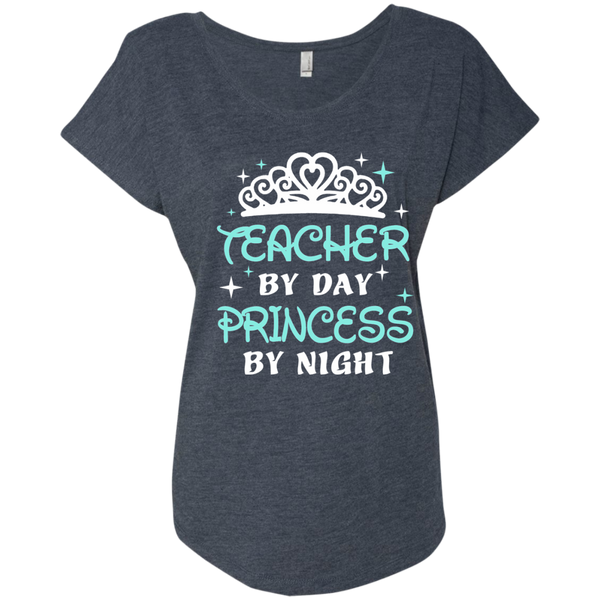 Teacher By Day Princess By Night ver2 Next Level Ladies Triblend Dolman Sleeve - TeachersLoungeShop - 4