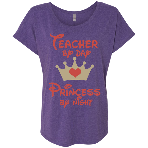 Teacher by Day Princess by Night Next Level Ladies Triblend Dolman Sleeve - TeachersLoungeShop - 4
