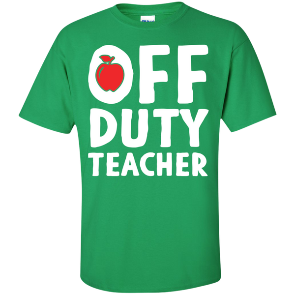 Off Duty Teacher T-Shirt - TeachersLoungeShop - 9
