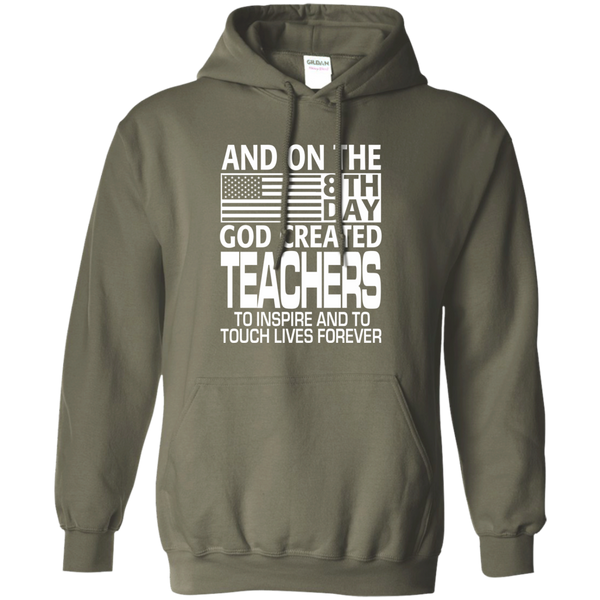 And on the 8th Day God Created Teachers to Inspire and to Touch Lives Forever Pullover Hoodie 8 oz - TeachersLoungeShop - 9