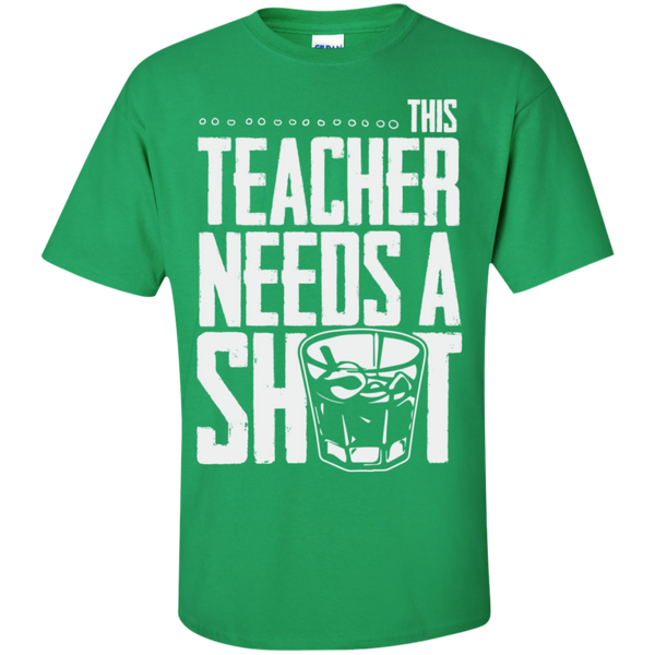 This Teacher needs a Shot  Cotton T-Shirt - TeachersLoungeShop - 3