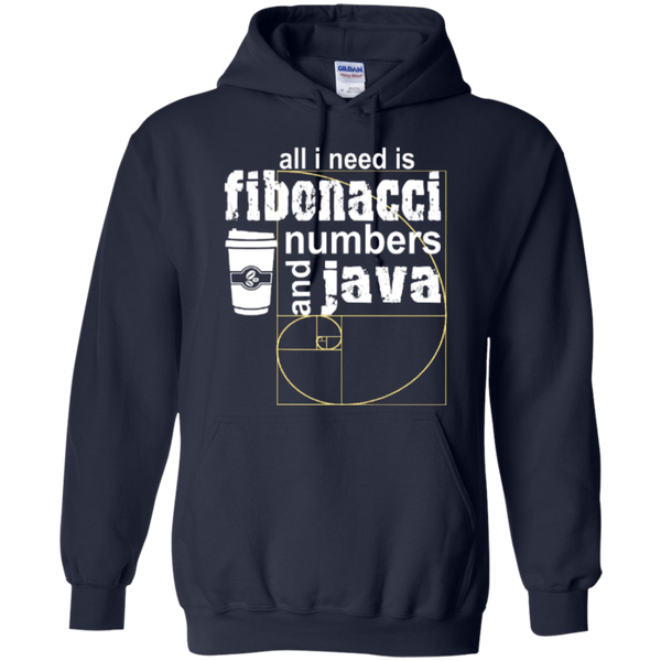 All i need is fibonacci numbers and java  Hoodies - TeachersLoungeShop - 2