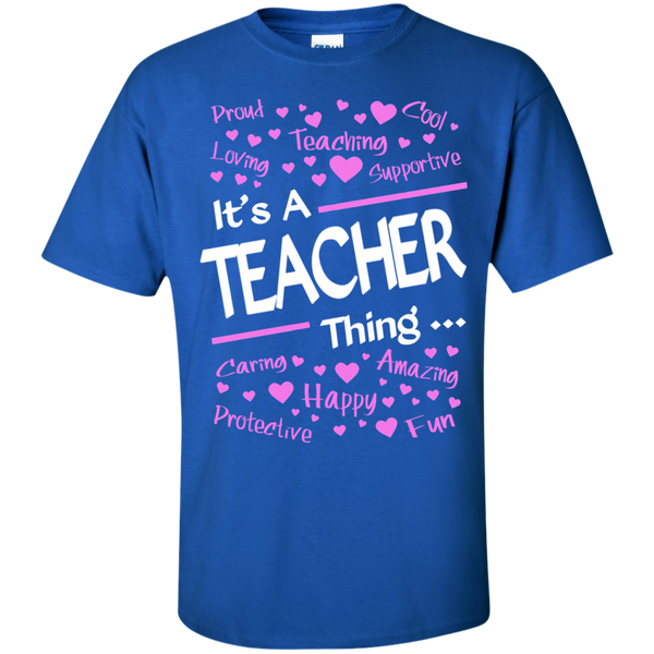 It's a Teacher Thing Cotton T-Shirt - TeachersLoungeShop - 9