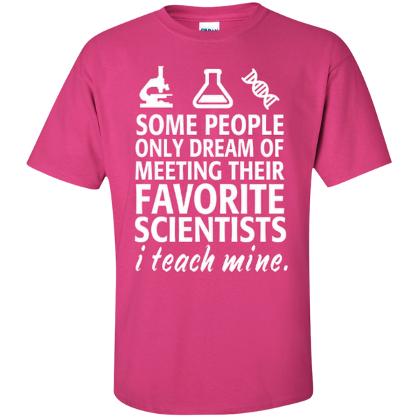 Some People only Dream of Meeting their Favorite Scientists I Teach Mine Teacher T-shirt Hoodie - TeachersLoungeShop - 6
