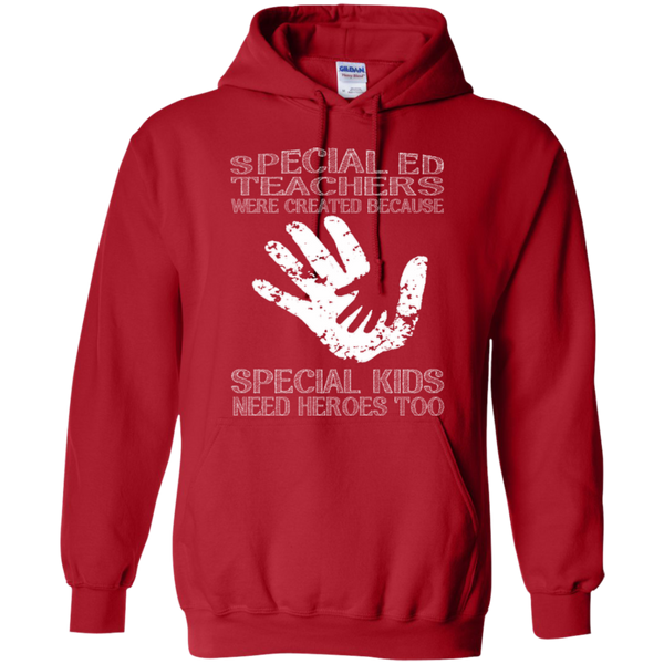 Special Ed Teachers are Created because Special Kids need Heroes T-shirt Hoodie - TeachersLoungeShop - 10