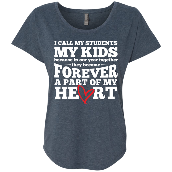 I call my students my kids   Ladies Triblend Dolman Sleeve - TeachersLoungeShop - 3