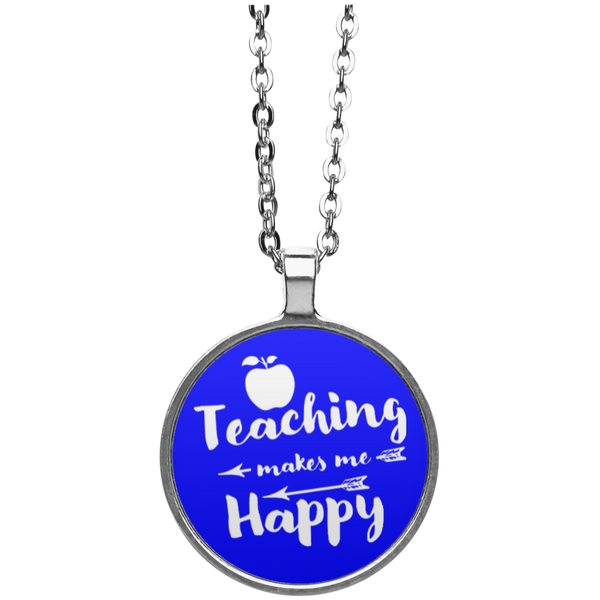 Teaching Makes Me Happy Circle Necklace - TeachersLoungeShop - 2