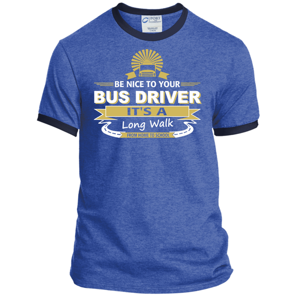 Be Nice to Your Bus Driver It's a Long Walk From Home to School Ringer Tee - TeachersLoungeShop - 5