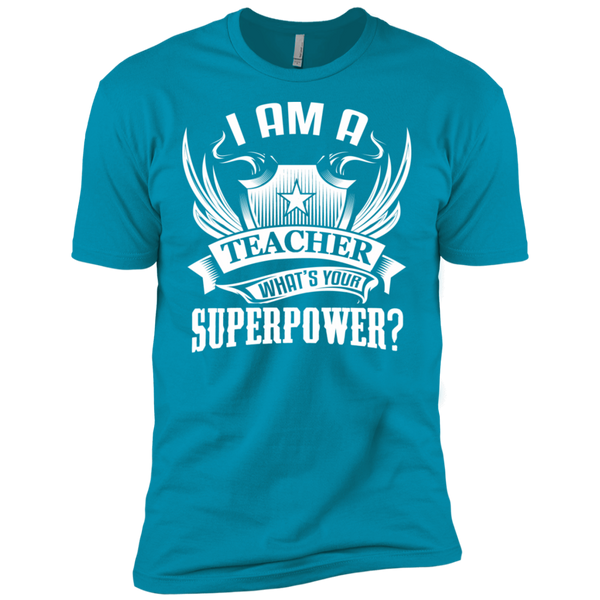 I am a Teacher what's your Superpower Next  Level Premium Short Sleeve Tee - TeachersLoungeShop - 14