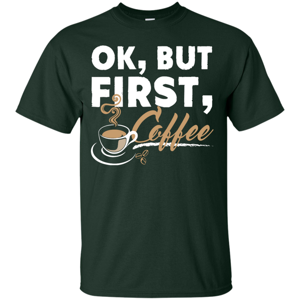 Ok , But First , Coffee T-Shirt - TeachersLoungeShop - 2