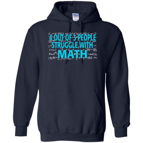4 out of 3 People Struggle with Math Hoodie oz - TeachersLoungeShop - 2