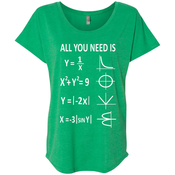 All You Need is Love Next Level Ladies Triblend Dolman Sleeve - TeachersLoungeShop - 9