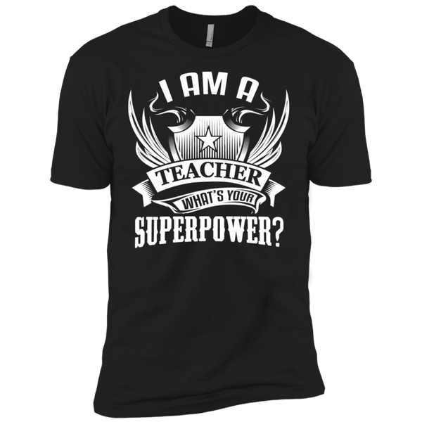 I am a Teacher what's your Superpower Next  Level Premium Short Sleeve Tee - TeachersLoungeShop - 2