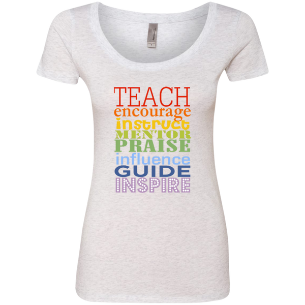 Teach Encourage Instruct Mentor Praise Influence Guide Inspire Next Level Ladies Triblend Scoop - TeachersLoungeShop - 4