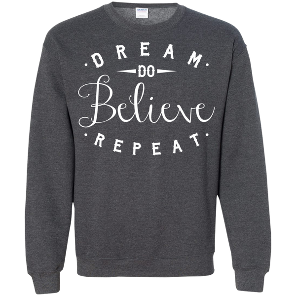 Dream Do Believe Repeat   Crewneck Pullover Sweatshirt  8 oz - TeachersLoungeShop - 10