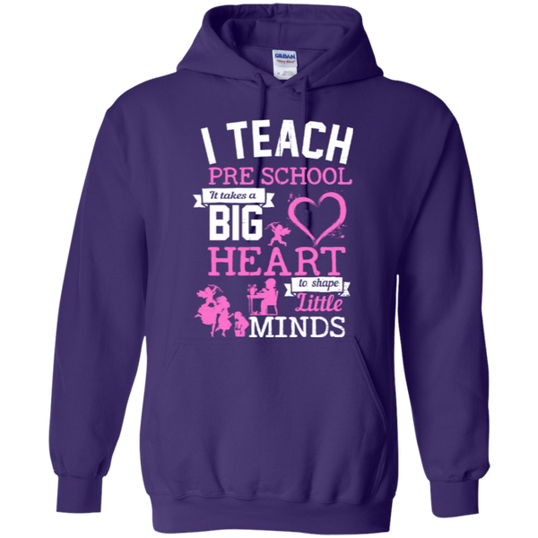 I Teach Preschool It Takes a Big Heart to Shape Little Minds Hoodie 8 oz - TeachersLoungeShop - 8