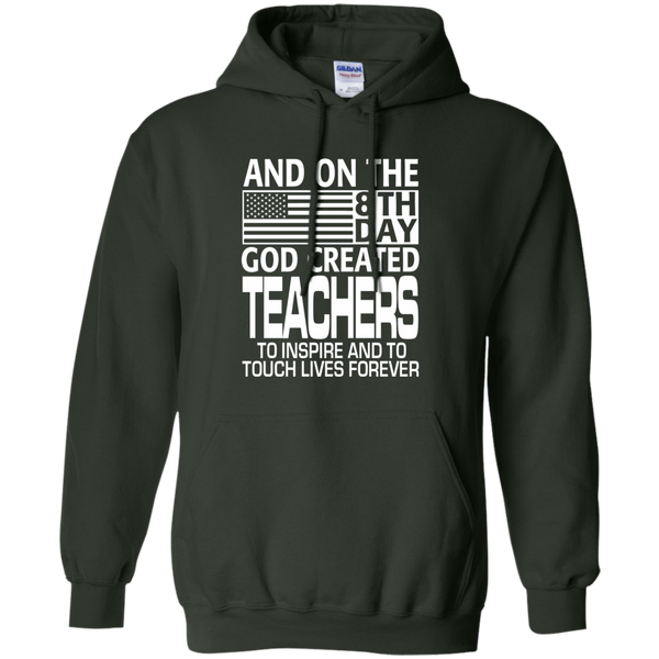 And on the 8th Day God Created Teachers to Inspire and to Touch Lives Forever Pullover Hoodie 8 oz - TeachersLoungeShop - 6