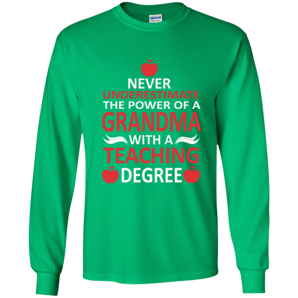 Never Underestimate The Power Of A Grandma With A Teaching Degree LS Ultra Cotton Tshirt - TeachersLoungeShop - 7
