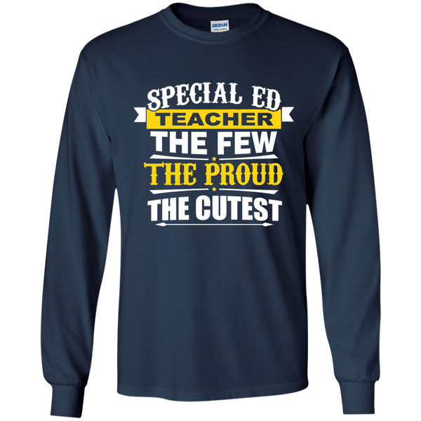Special Ed Teacher The Few The Proud The Cutest LS Ultra Cotton Tshirt - TeachersLoungeShop - 10