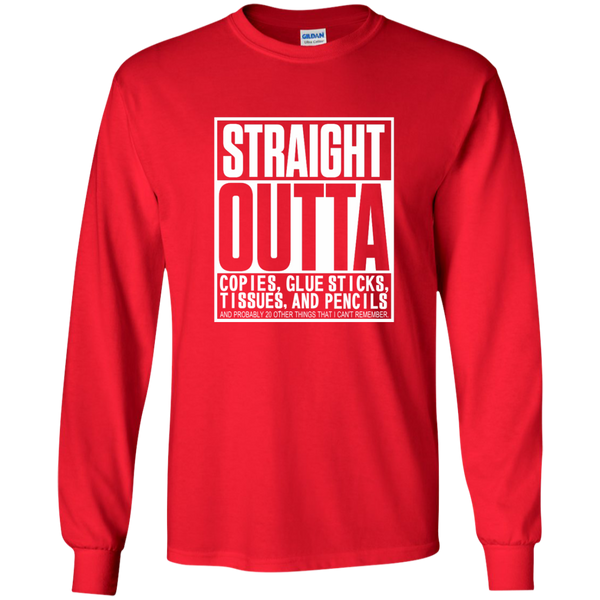 Straight Outta Copies Glue Sticks Tissues and Pencils LS Ultra Cotton Tshirt - TeachersLoungeShop - 8