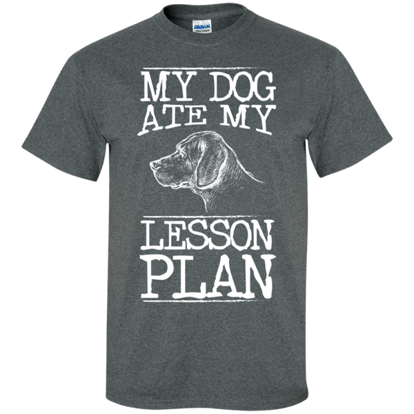 My Dog Ate my Lesson Plan  Cotton T-Shirt - TeachersLoungeShop - 10