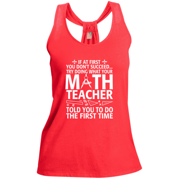 Try Doing What Your Math Teacher Told You To Do The First Time Ladies Shimmer Loop Back Tank - TeachersLoungeShop - 2