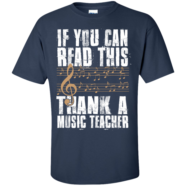 If you can read this Thank a Music Teacher T-Shirt - TeachersLoungeShop - 10