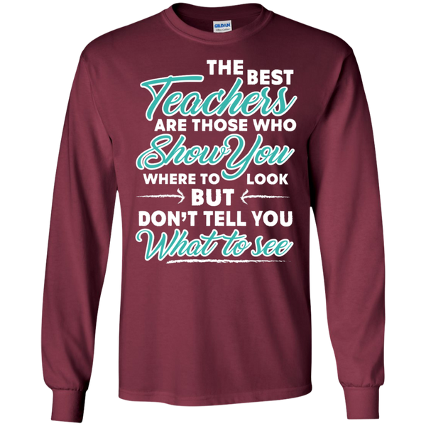 The Best Teachers are those who show you Ultra Cotton Tshirt - TeachersLoungeShop - 5