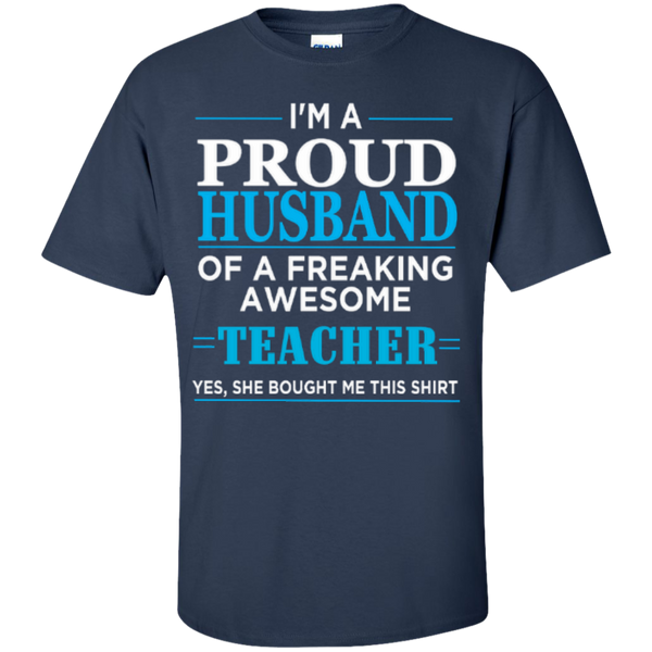 I'm a Proud Husband of a Freaking Awesome Teacher T-shirt Hoodie - TeachersLoungeShop - 3