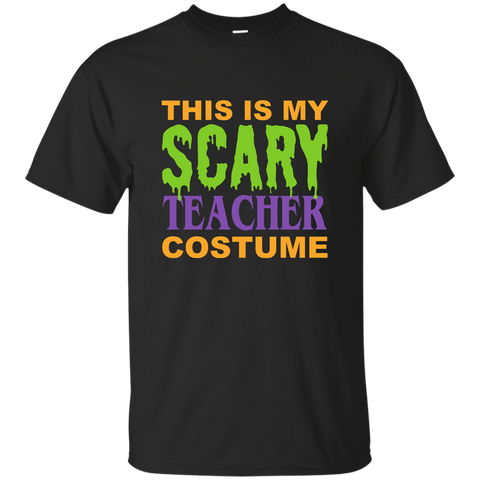 This is My Scary Teacher Costume Cotton T-Shirt - TeachersLoungeShop - 1