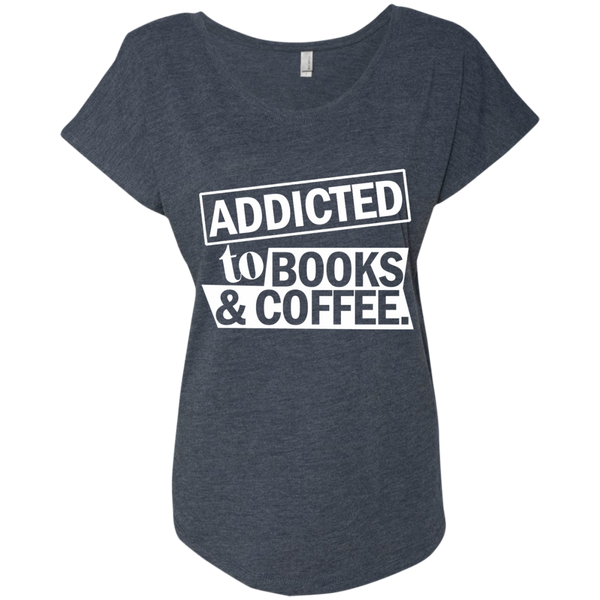 Addicted to Books and Coffee Next Level Ladies Triblend Dolman Sleeve - TeachersLoungeShop - 6