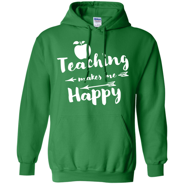 Teaching makes me Happy     Hoodie 8 oz - TeachersLoungeShop - 8